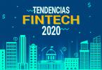 fintech 2020 y las principales tendencias