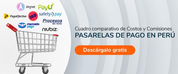 Cuadro de costos y comisiones de pasarelas de pago en Perú